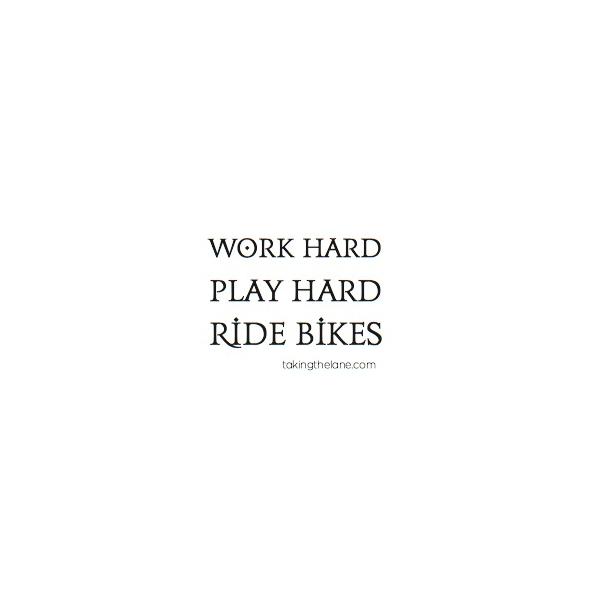 sticker - work hard, play hard, ride bikes