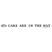 Cars are in the Way sticker