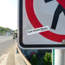 fuck robert moses sticker highway